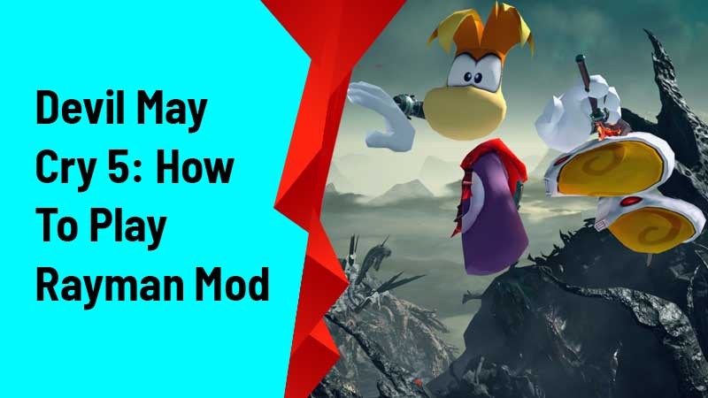 Devil May Cry 5: How To Play Rayman Mod