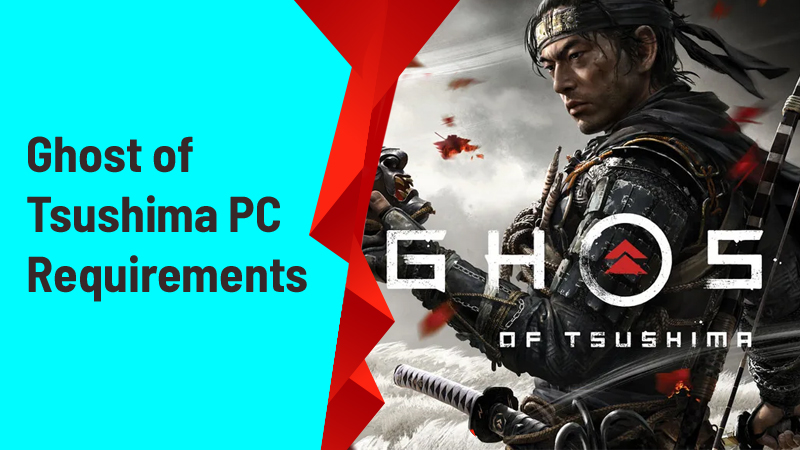 Ghost of Tsushima PC requirements