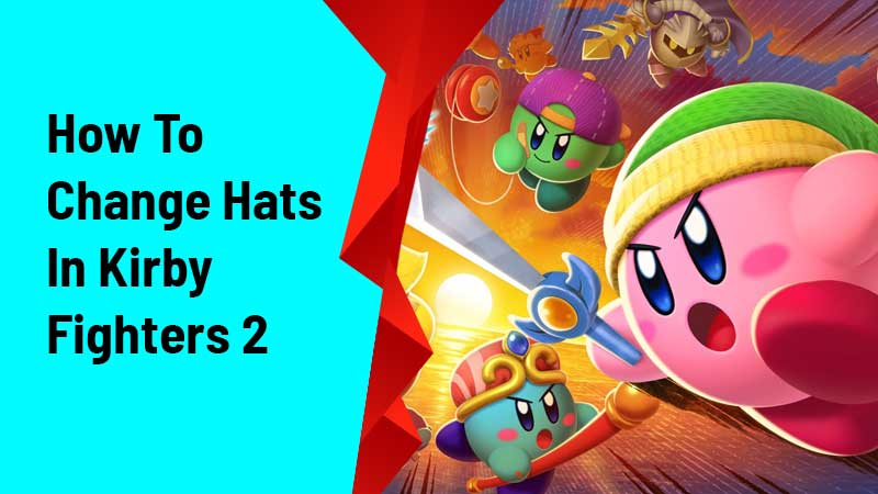 How To Change Hats In Kirby Fighters 2