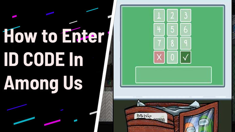 How to Enter ID Code in Among US