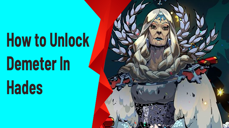 How to Unlock Demeter Hades