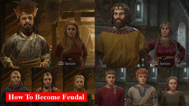 How to become feudal in Crusader Kings 3