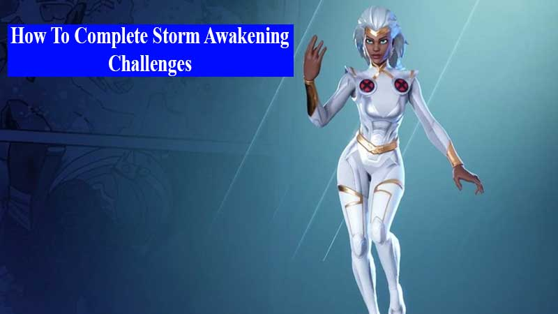 How to complete the Storm awakening challenges in Fortnite