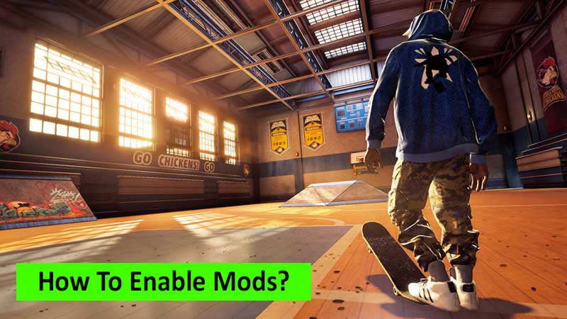 How to enable mods in Tony Hawk's Pro Skater 1+2