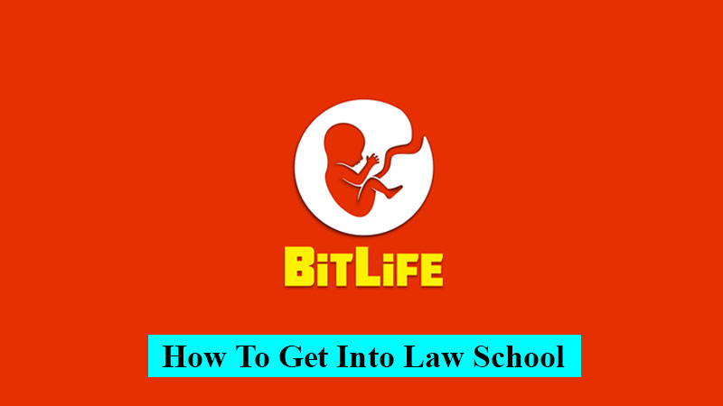 How to get into law school in BitLife