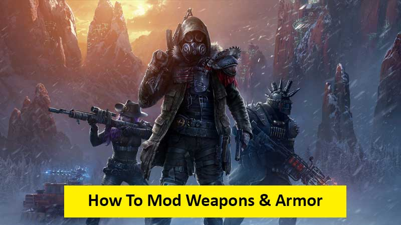 How to mod weapons and armor in Wasteland 3