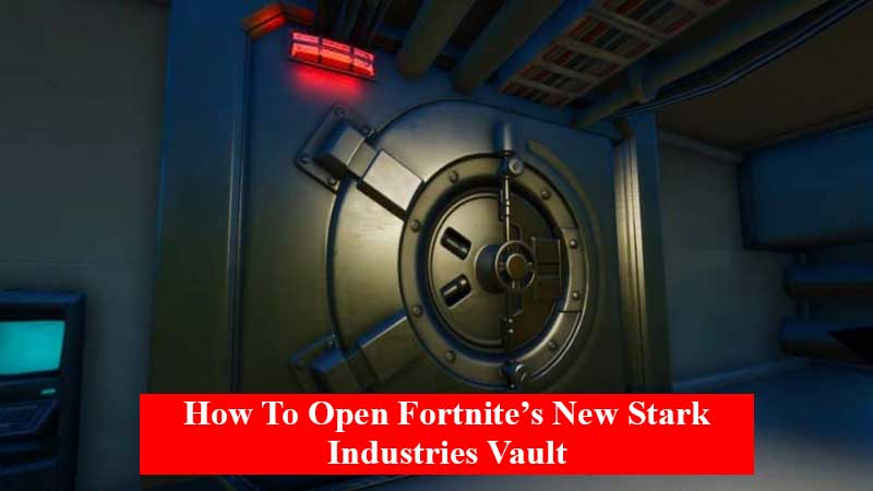 How to open Fortnite's new Stark Industries vault