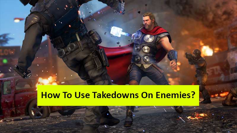 How to use takedowns in Marvel's Avengers