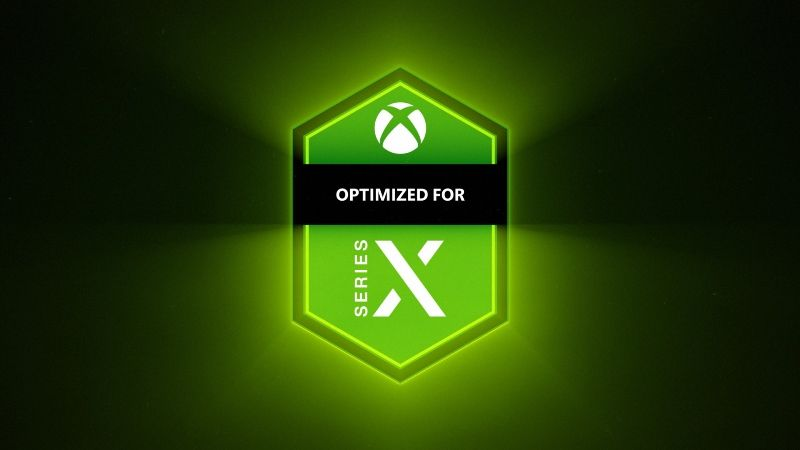 Optimized for Xbox Series X and Xbox Series S