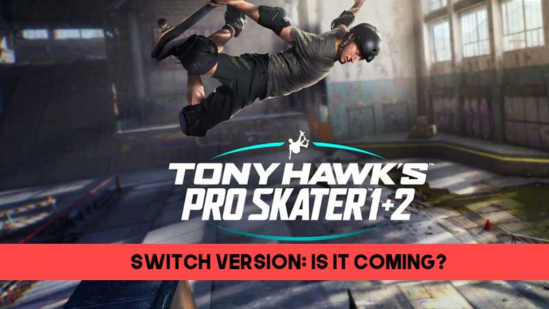 Tony-Hawks-Pro-Skater-1-2-Switch-version