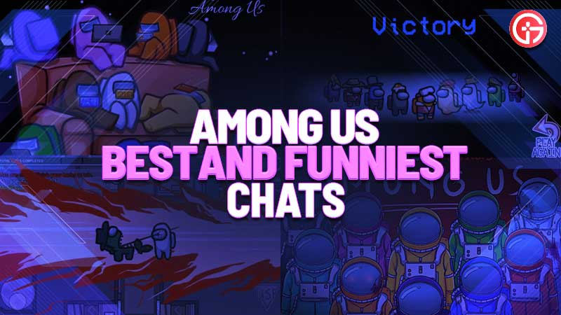 among us best chats