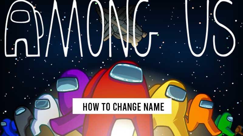 among-us-how-to-change-name