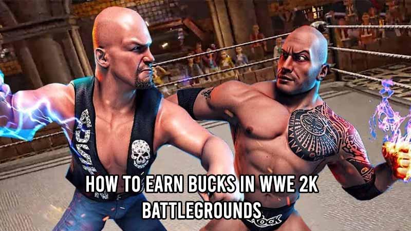 earn buck wwe 2 k battlegrounds