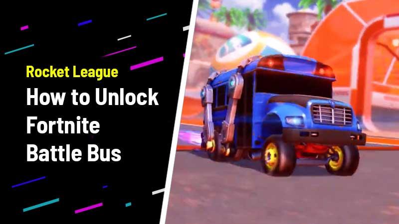 Unlock Fortnite Battle Bus Guide