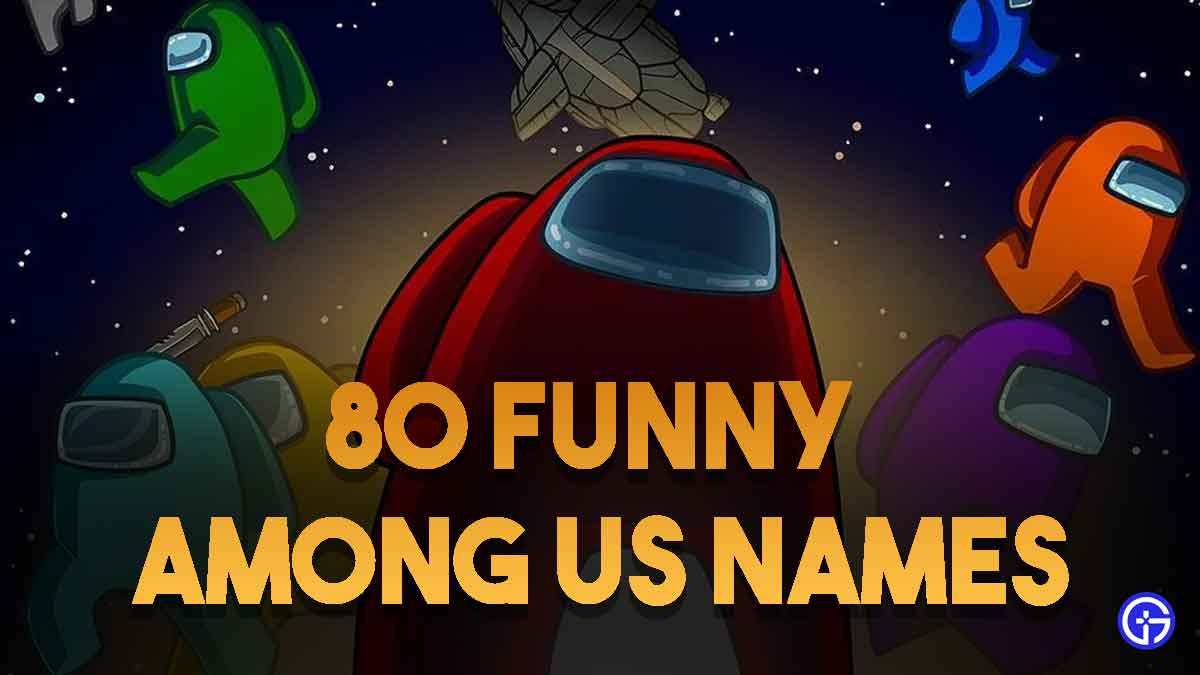 funny among us names to keep in game