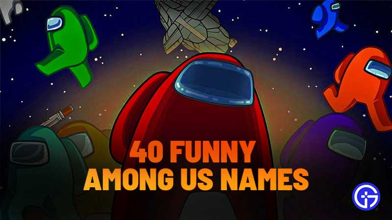 funny-among-us-names-to-keep-in-game