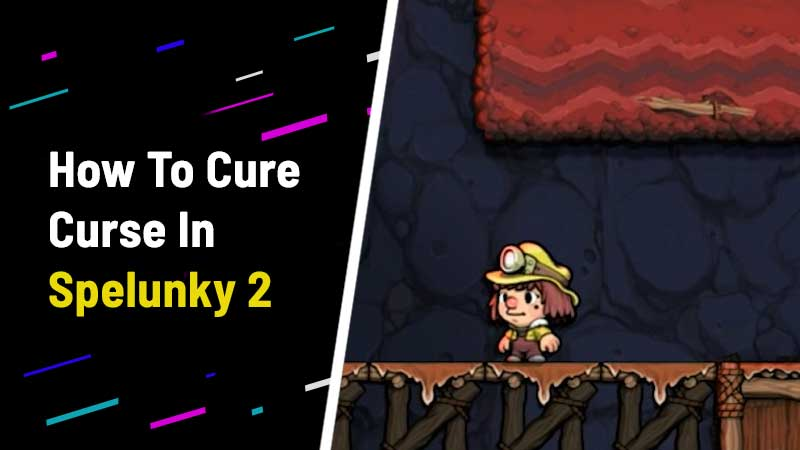 how-to-cure-curse-in-spelunky-2