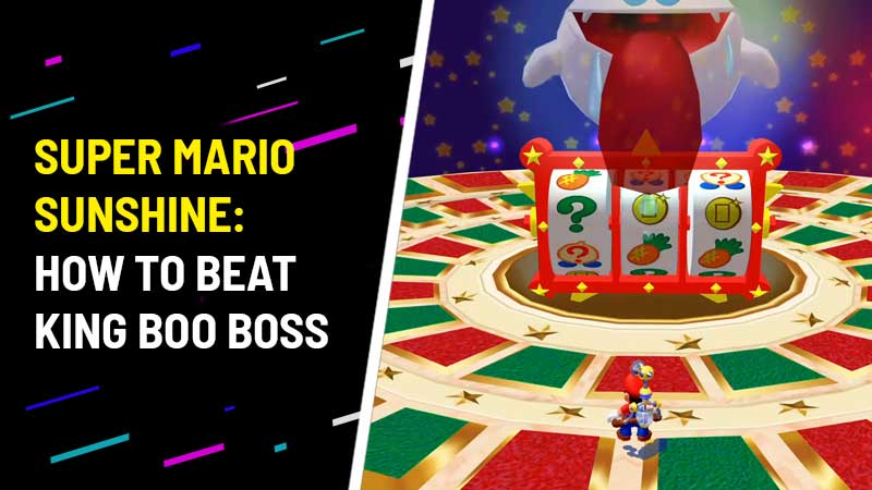 how-to-defeat-king-boo-super-mario-sunshine