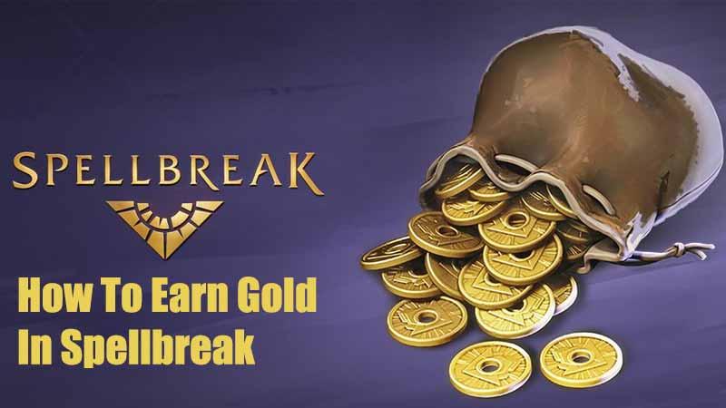 how to earn gold spellbreak