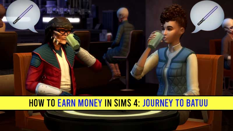 how-to-earn-money-in-sims-4-journey-to-batuu