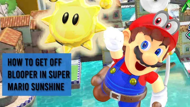 how to get off blooper in super mario sunshine