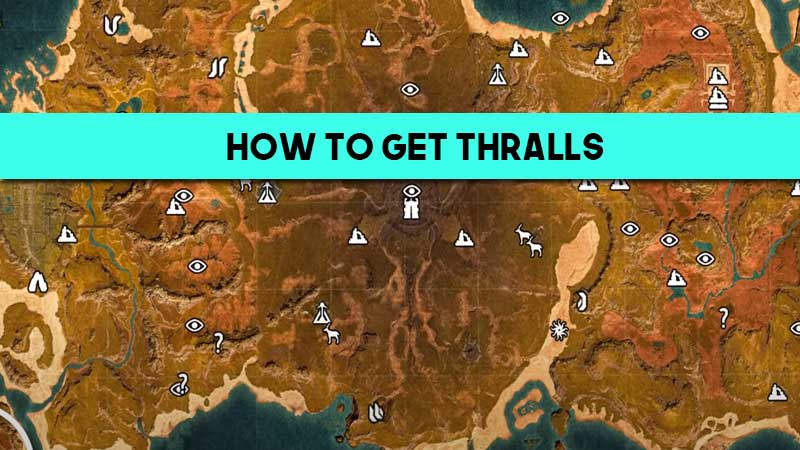 how-to-get-thralls-isle-of-siptah