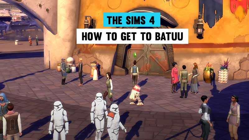 how-to-get-to-batuu-in-sims-4