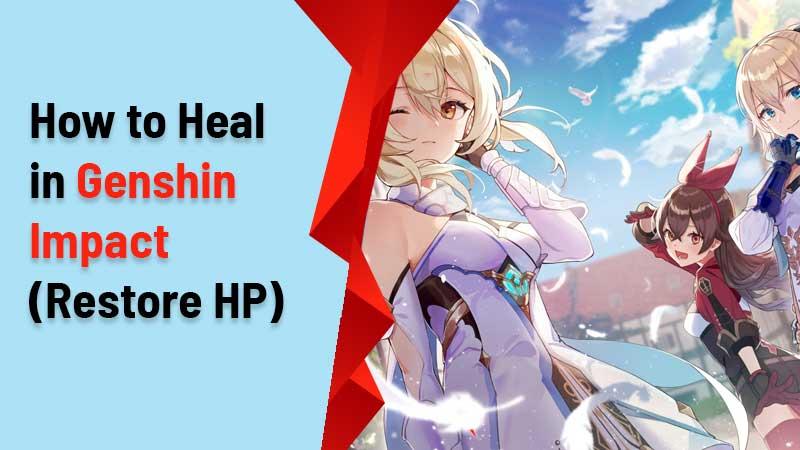 how-to-heal-in-genshin-impact-healing-guide