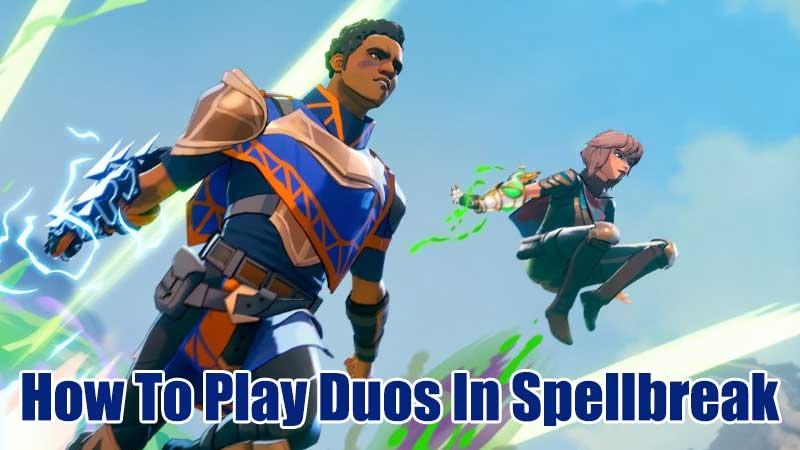 how to play duos spellbreak