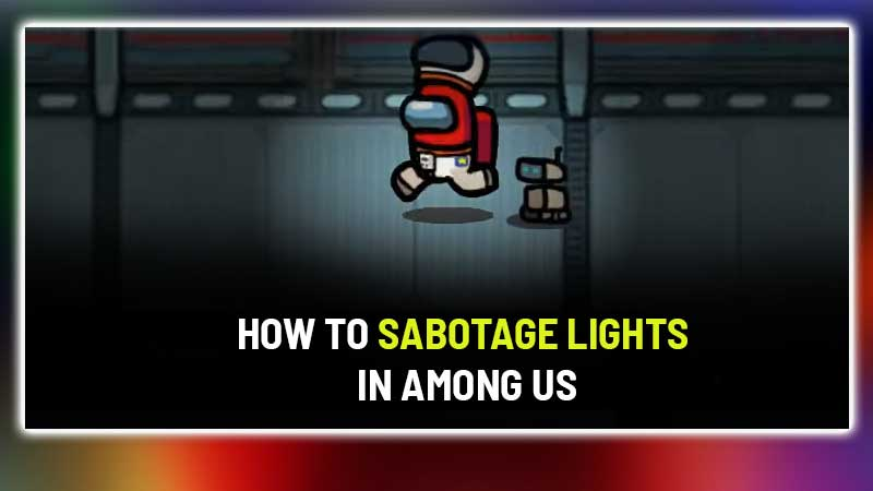 how-to-sabotage-lights-in-Among-us