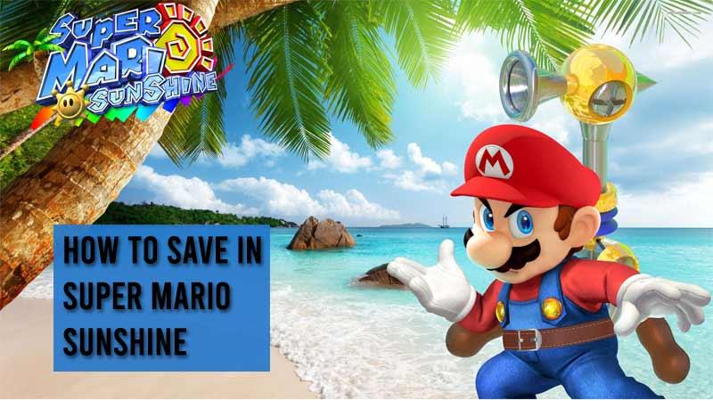 how to save super mario sunshine