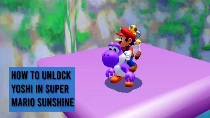 how to unlock yoshi super mario sunshine