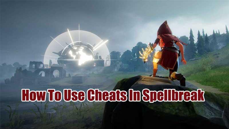 how to use cheats in spellbreak