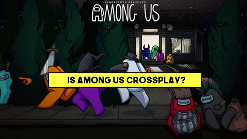 is-among-us-crossplay-pc-mobile