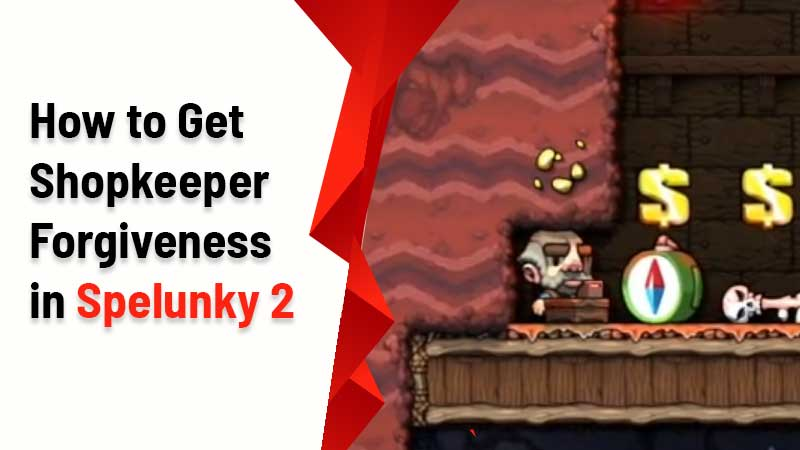 spelunky-2-shopkeeper-forgiveness-steal-safely
