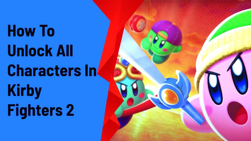 unlock characters kirby fighters 2