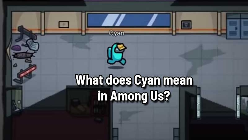 what-does-cyan-mean-in-among-us