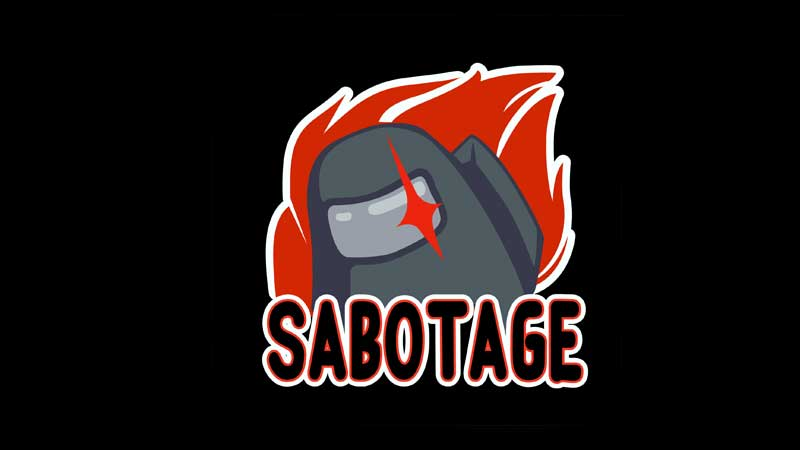 what does sabotages do in among us