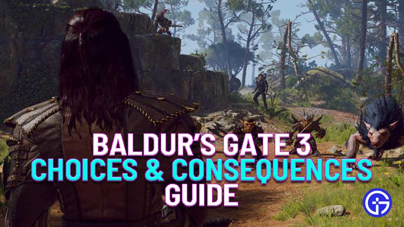 Baldur's Gate 3 choices and consequences guide
