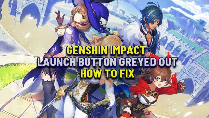 Genshin-Impact-Launch-Button-Greyed-Out-How-To-Fix