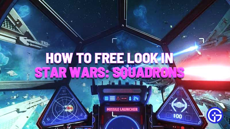 Star Wars Squadrons Free Look