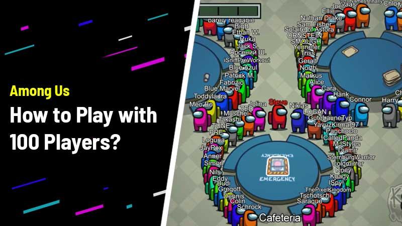 Among Us 100 Player Mod