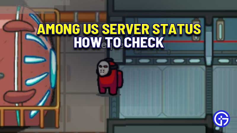 among-us-server-status-how-to-check