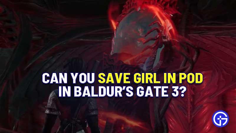 can-you-save-girl-in-pod-baldur's-gate-3