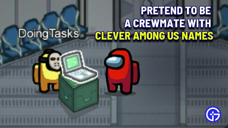 creative-among-us-names-pretend-crewmate