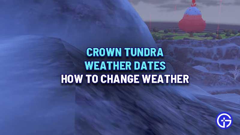 crown-tundra-weather-dates-choose