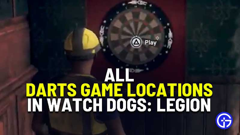all darts game location in watch dogs legion