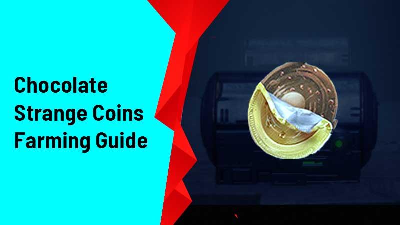 Destiny 2 Chocolate Strange Coins Farming Guide