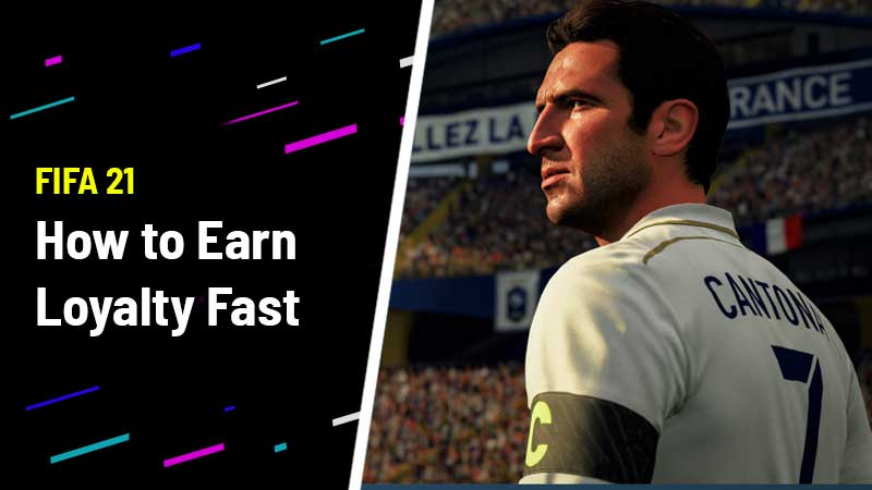 FIFA 2021 LOYALTY GUIDE