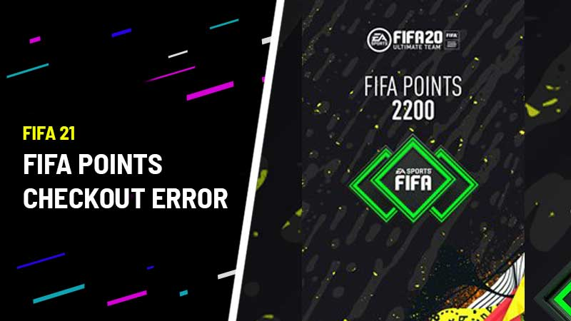 FIFA Points checkout Error